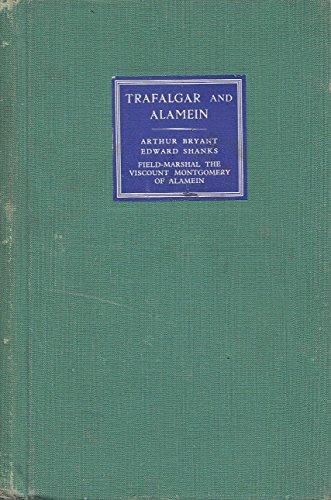 Trafalgar and Alamein