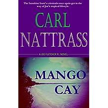 Mango Cay - Joe Fletcher P.I. (Sleuth's Paradise Series (Cozy Mystery) Book 2)