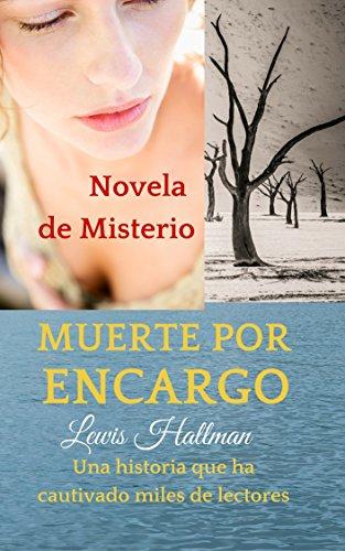 UNA MUERTE POR ENCARGO: LOS MISTERIOS DE LA ISLA OUCKLAND (NOVELA DE MISTERIO) par Lewis Hallman