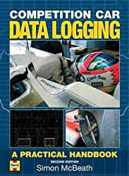 [(Competition Car Data Logging : A Practical Handbook)] [By (author) Simon McBeath] published on (July, 2009)