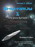 Sky-Navy 01: Die letzte Schlacht