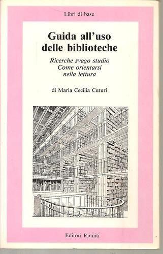 Guida all'uso delle biblioteche