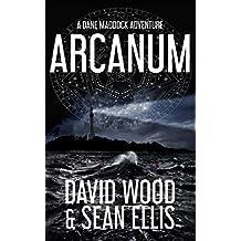 Arcanum: A Dane Maddock Adventure (Dane Maddock Elementals Book 2)