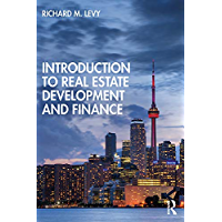 Introduction to Real Estate Development and Finance (English Edition)