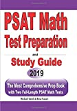 PSAT Math Test Preparation and Study Guide: The Most Comprehensive Prep Book