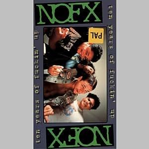 NOFX - Ten Years of Fuckin' Up [VHS]