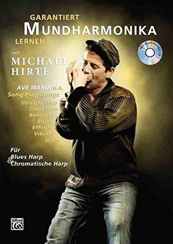 Garantiert Mundharmonika lernen mit Michael Hirte (Buch/CD)
