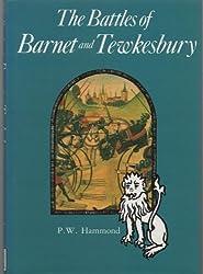 The battles of Barnet and Tewkesbury