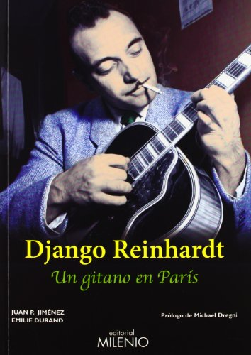 Descargar Libro Django Reinhardt: Un gitano en París (Música) de Juan Pedro Jiménez Aparicio