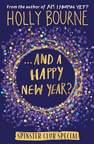...And a Happy New Year? (The Spinster Club Series)