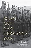 Best Nazi Germanies - Islam and Nazi Germany`s War Review