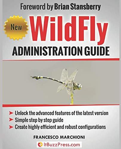 WildFly Administration Guide por Francesco Marchioni
