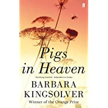 Pigs in Heaven (English Edition)