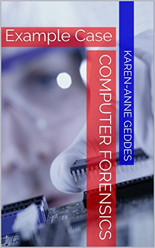 Computer Forensics: Example Case (English Edition)