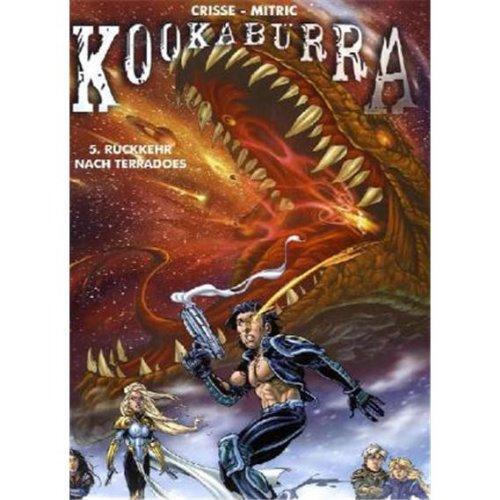Kookaburra 05: Rückkehr nach Terradoes