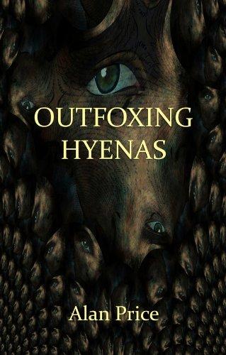 Outfoxing Hyenas by Alan Price (2012-11-23)