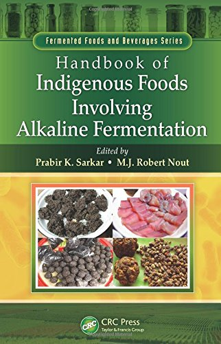 Handbook of Indigenous Foods Involving Alkaline Fermentation (Fermented Foods and Beverages Series)