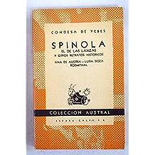 Spínola: el de las lanzas y otros relatos históricos
