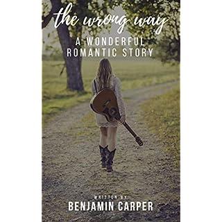 the wrong way: A wonderful romantic story (hot nights Book 7) (English Edition)