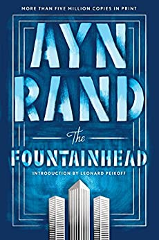 The Fountainhead by [Rand, Ayn]
