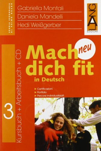 Mach dich fit in Deutsch neu. Per la Scuola media: 3