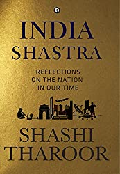 INDIA SHASTRA :Reflections on the Nation in our Time