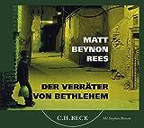 Der Verräter von Bethlehem: Hörbuch. 4 CDs - Matt Rees