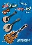An die Saiten - fertig - los!: Schülerheft Gitarre - Ein Lehrwerk für Gitarren- und Zupferklassen an Musikschulen und allgemeinbildenden Schulen