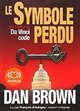 Le symbole perdu / Dan Brown   Brown, Dan (1964-....). Auteur