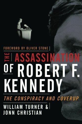 The Assassination of Robert F. Kennedy by William Turner (2006-10-09)
