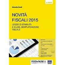Novità fiscali 2015: Legge di Stabilità e D.lgs Semplificazione fiscale