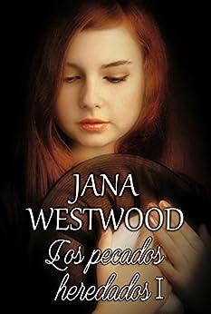 Los Pecados Heredados I: Ultraje por Jana Westwood