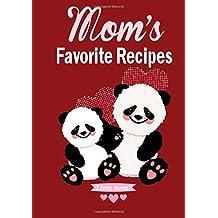 Mom's Favorite Recipes (Recipe Book)
