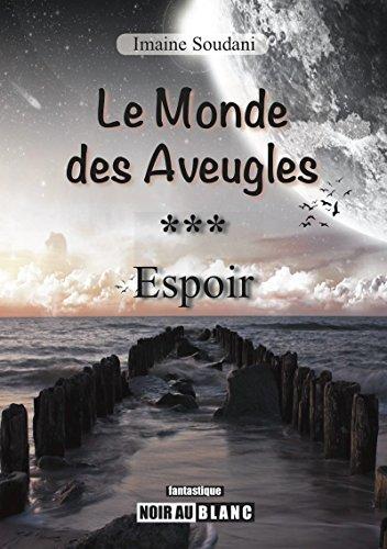 Espoir: Saga fantastique (Le Monde des Aveugles t. segunda mano  Se entrega en toda España