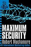 Maximum Security: Book 3 (CHERUB Series)