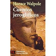 Cuentos jeroglíficos (El Libro De Bolsillo - Literatura)