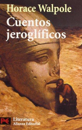 Cuentos jeroglíficos (El Libro De Bolsillo - Literatura) por Horace Walpole