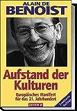 Aufstand der Kulturen: Europäisches Manifest für das 21. Jahrhundert (Edition JF)