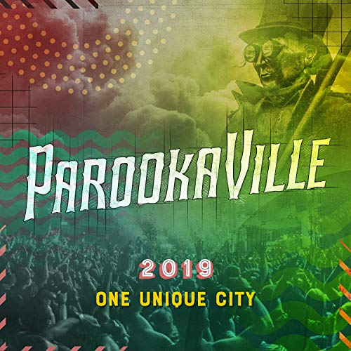 Parookaville 2019 (One Unique City) [Explicit]