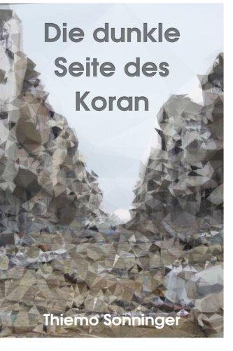 Die dunkle Seite des Koran -