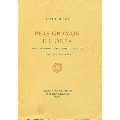 PERE GRAMON E LIONSA. Conte an piemontèis ëd Vilafalet e Dj'Anviron, con prefassion di Tòni Bodrie