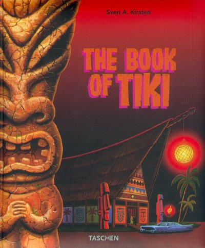 The Book of Tiki. The Cult of Polynesian Pop in Fifties America PDF Books