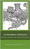 """As oncinhas travessas: Volume 1 da série """"Pai, conta uma história"""" (Portuguese Edition)"""
