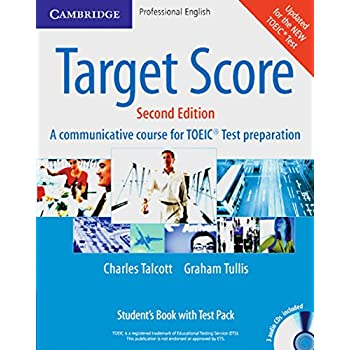 Target Score - A Communicative Course for TOEIC test Preparation : Student's Book with Test Pack (3CD audio)
