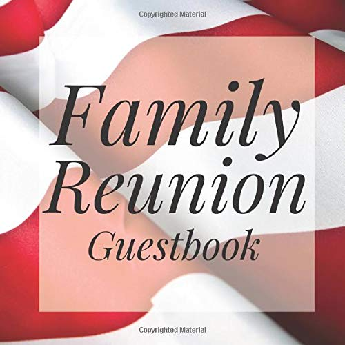Family Reunion Guestbook: Military American Flag Veteran Guest Event Signing Book - Visitor Message Log Organizer w/ Photo Space - Name Registry ... Present for Special Memories/Party Reception -