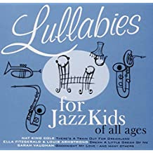 Lullabies for Jazz Kids of All Ages