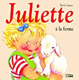 Juliette à la ferme (La Bibliotheque)