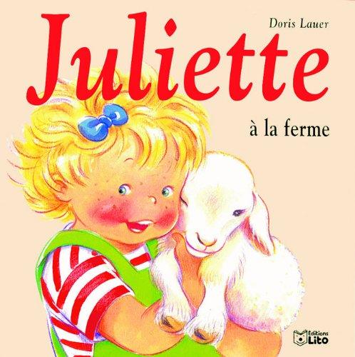 Juliette à la ferme par Doris Lauer