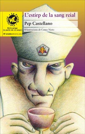 L'estirp de la sang reial (La Feram) por Josep Castellano Puchol