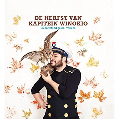 De herfst van Kapitein Winokio: 25 herfstliedjes en -versjes